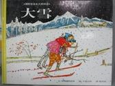 【書寶二手書T6/少年童書_XAW】大雪_莎琳娜柯恩斯
