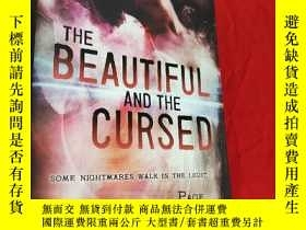 二手書博民逛書店The罕見Beautiful and the Cursed (大32開,硬精裝) 【詳見圖】Y5460 Mor