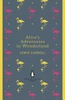 二手書博民逛書店《Alice s Adventures in Wonderland and Through the Looking Glass》 R2Y ISBN:0141199687