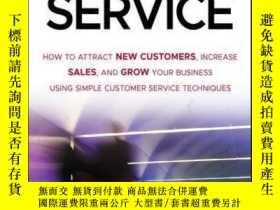 二手書博民逛書店At罕見Your Service: How to Attract New Customers, Increase