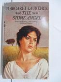 【書寶二手書T4/原文小說_BN4】The Stone Angel_Margret Laurence