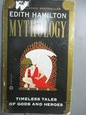 【書寶二手書T2/宗教_GDJ】Mythology-Timeless Tales of Gods and Heroes_