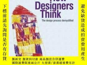 二手書博民逛書店【罕見】2005年出版 How Designers ThinkY