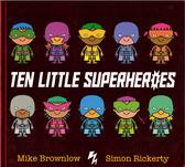 【麥克書店】TEN LITTLE SUPERHEROES 《主題:數數.幽默》