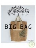 二手書博民逛書店 《Big bag: 麻布大包包拎著就走》 R2Y ISBN:9866648273│日本□□□□社
