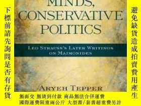 二手書博民逛書店Progressive罕見Minds, Conservative Politics-進步的思想,保守的政治Y4