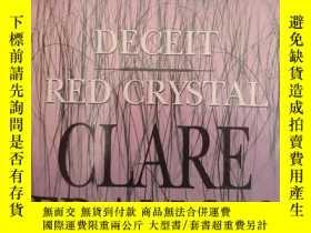二手書博民逛書店紅色晶體罕見deceit red crystal(英文原版小說)