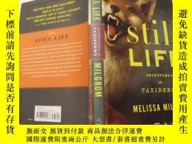 二手書博民逛書店still罕見LIFE MELISSA MILGROM(《靜物》