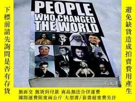 二手書博民逛書店改變世界的人罕見People Who Changed the W