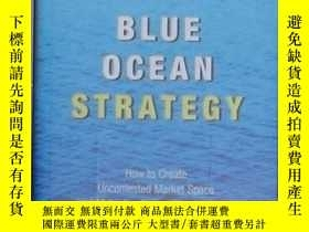 二手書博民逛書店英文原版罕見Blue Ocean Strategy by W.