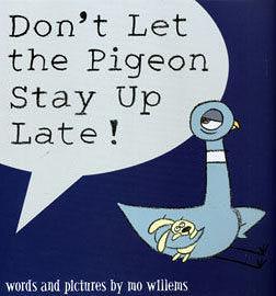 【麥克書店】『童書久久書單』DONT LET THE PIGEON STAY UP LATE! (別讓鴿子太晚睡) /英文繪本附CD