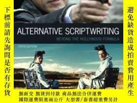 二手書博民逛書店Alternative罕見Scriptwriting-另類腳本寫作Y436638 Ken Dancyger;