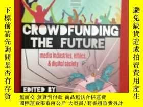 二手書博民逛書店Crowdfunding罕見the Future(衆籌未來)Y1