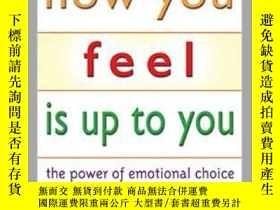 二手書博民逛書店How罕見You Feel is Up to You: The