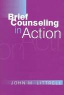 二手書博民逛書店 《Brief Counseling in Action》 R2Y ISBN:0393702650│W W Norton & Company Incorporated