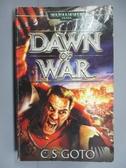 【書寶二手書T2/原文小說_IOH】Dawn of War_Goto, C. S.