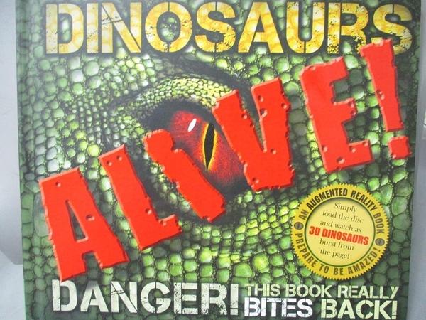 【書寶二手書T4/兒童文學_EV2】Dinosaurs Alive! (Augmented Reality)_Rober
