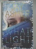 【書寶二手書T9/原文小說_AK3】What Light_Jay Asher