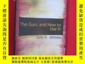 二手書博民逛書店The罕見Gun;and How to Use lt ( 16開
