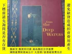 二手書博民逛書店《FROM罕見THE DEEP WATERS》Y2233 TOSHIYUKI TAKAMIYA CHRONIC