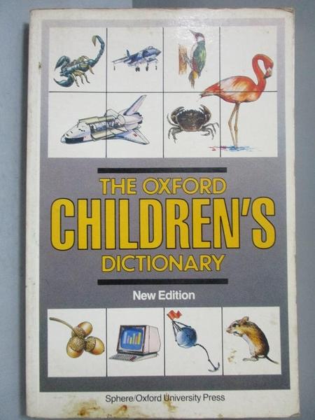 【書寶二手書T6/字典_NRC】The Oxford Children s Dictionary New Edition