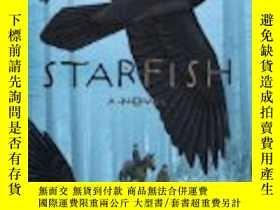 二手書博民逛書店Starfish:罕見A NovelY307751 James