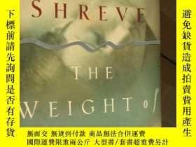 二手書博民逛書店The罕見Weight of WaterY85718 Anita Shreve 著 Little Brown