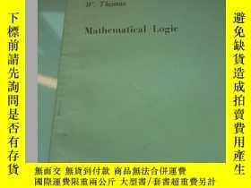 二手書博民逛書店Mathematical罕見Logic 數理邏輯Y309955