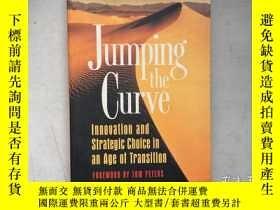 二手書博民逛書店Jumping罕見the Curve(英文原版,帶毛邊)Y171