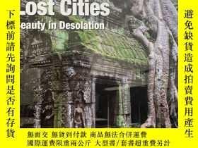 二手書博民逛書店Lost罕見Cities 迷失城市 進口原版圖書Y428984 Flame Tree Publishing N