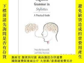 二手書博民逛書店Cognitive罕見Grammar in Stylistics: A Practic...-認知語法在文體學中的