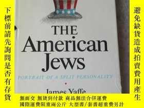 二手書博民逛書店The罕見American Jews: Portrait of