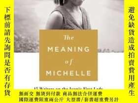 二手書博民逛書店The罕見Meaning Of MichelleY464532 Veronica Chambers St. M