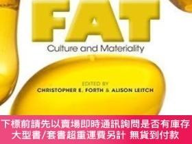 二手書博民逛書店罕見FatY464532 Christopher E. Forth; Alison Leitch; Saman