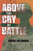 二手書博民逛書店 《Above the Cry of Battle》 R2Y ISBN:1892525550│Acw Press