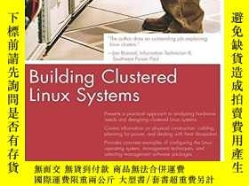 二手書博民逛書店Building罕見Clustered Linux SystemsY256260 Robert W. Luck