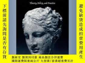 二手書博民逛書店Public罕見Health Ethics: Theory Policy And Practice-公共衛生倫理學