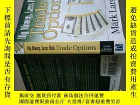 二手書博民逛書店big罕見money less risk trade optio