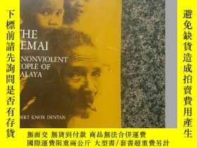 二手書博民逛書店The罕見Semai : A Nonviolent People of Malaya, Fieldwork Edi