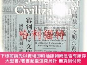 二手書博民逛書店Beyond罕見the Judgment of Civilization長銀國際ライブラリー叢書14Y4039