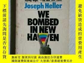 二手書博民逛書店WE罕見BOMBED IN NEW HAVEN,我們轟炸紐黑文Y