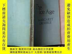 二手書博民逛書店The罕見ice age(英文版)Y7353 Margaret Drabble THIS IS A BORZO