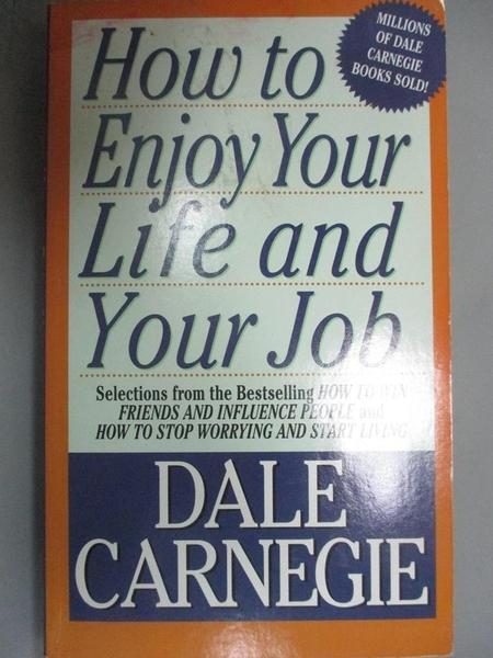 【書寶二手書T2/心理_OGJ】How to Enjoy Your Life and Your Job_Carnegie