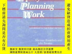 二手書博民逛書店Making罕見Equity Planning WorkY256260 Norman Krumholz Tem