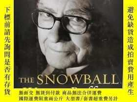 二手書博民逛書店滾雪球:巴菲特的財富人生罕見The Snowball : Warren Buffett and the Busin