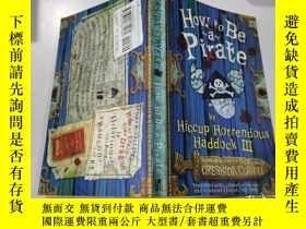 二手書博民逛書店how罕見to be a pirate:如何成為海盜Y200392 不祥 不祥