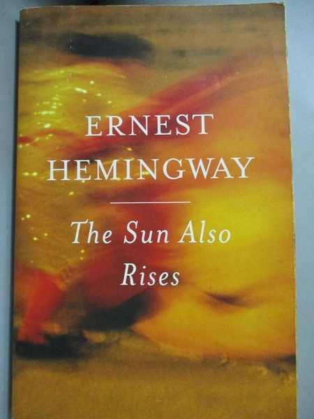【書寶二手書T7/原文小說_OSX】The Sun Also Rises_Hemingway, Ernest