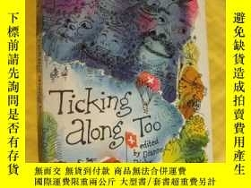 二手書博民逛書店TICKING罕見ALONG TOO (STORIES ABOU