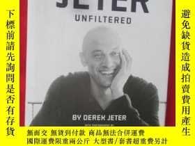 二手書博民逛書店Jeter罕見Unfiltered (小16開,硬精裝) 【詳見