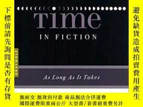 二手書博民逛書店The罕見Art Of Time In Fiction-小說中的時間藝術Y436638 Joan Silber
